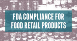 FDA Compliance for Retail Food Products