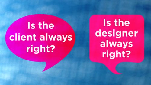 is-the-client-always-right-