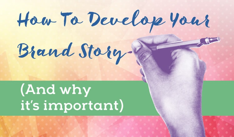 how to develop your brand story
